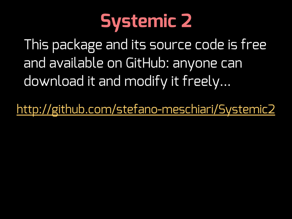 Systemic 2 This package and its source code is ...