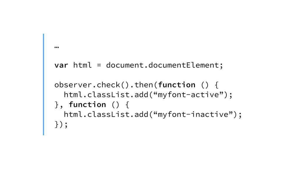 … ! var html = document.documentElement; ! obse...