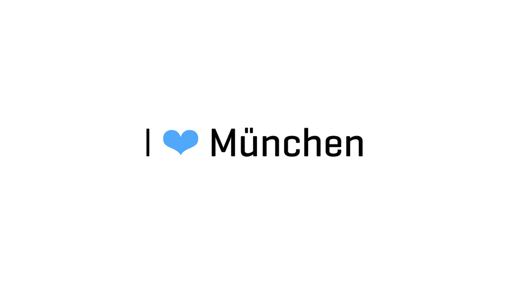I ❤ München