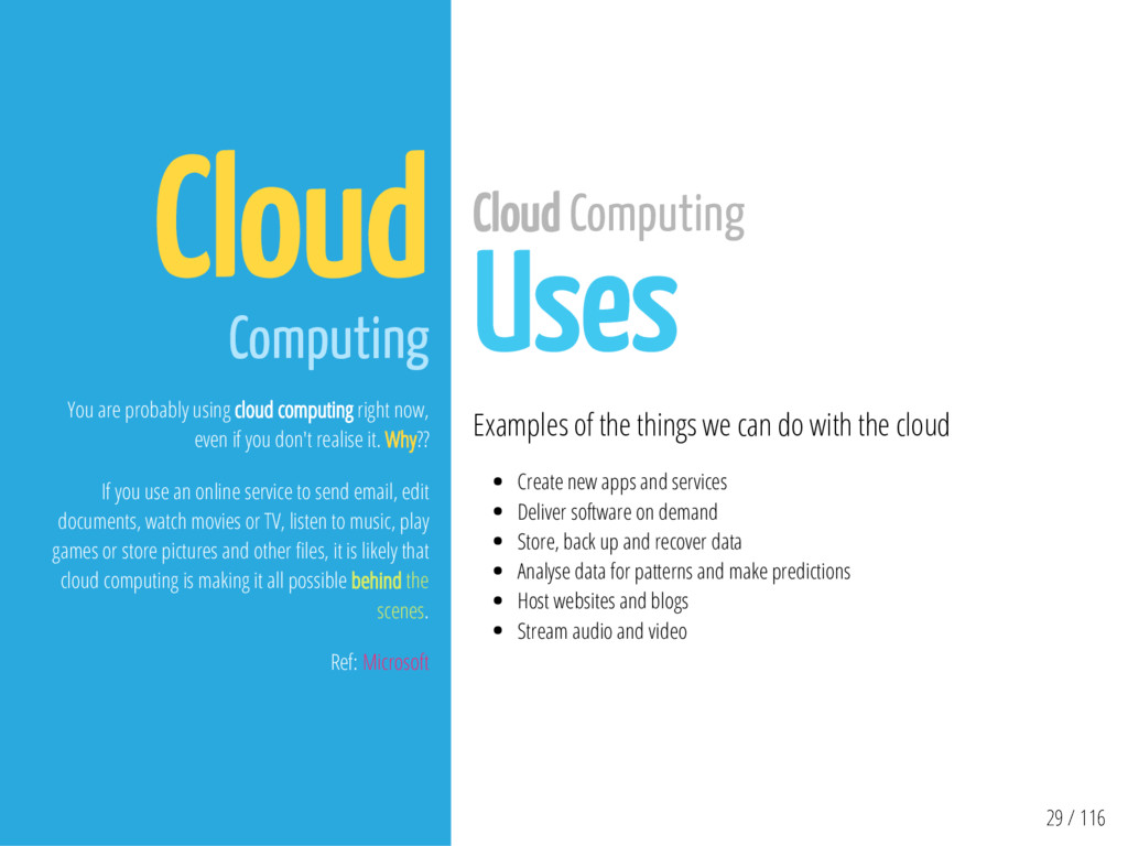 29 / 116 Cloud Computing You are probably using...