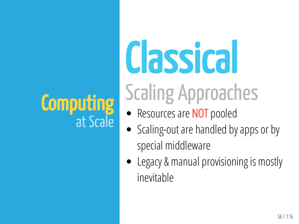 58 / 116 Computing at Scale Classical Scaling A...
