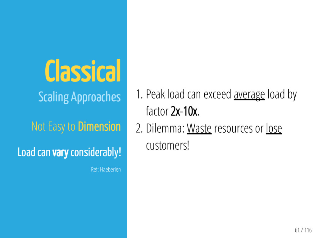 61 / 116 Classical Scaling Approaches Not Easy ...