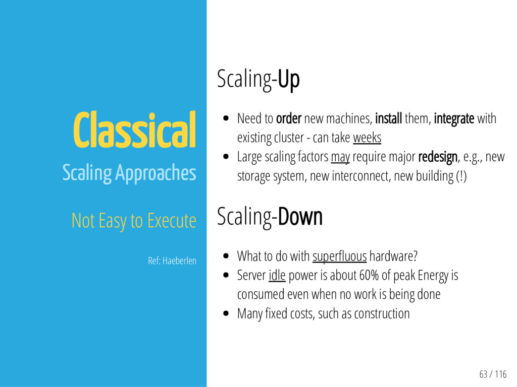 63 / 116 Classical Scaling Approaches Not Easy ...