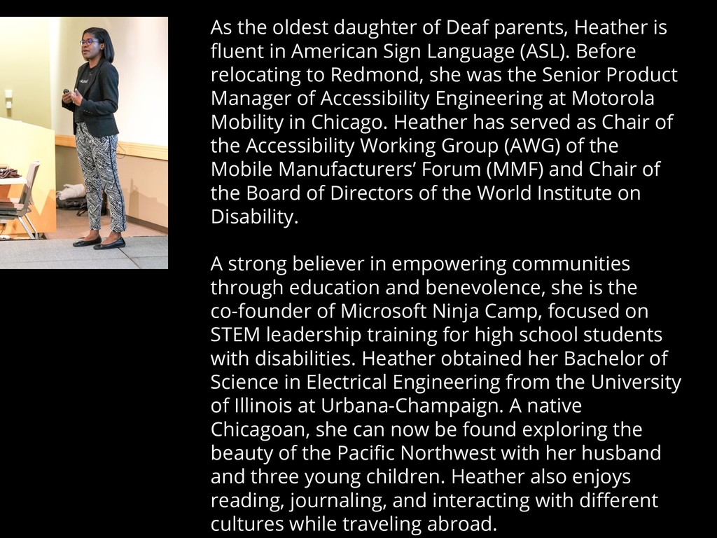 As the oldest daughter of Deaf parents, Heather...
