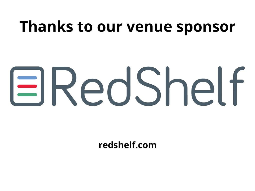Thanks to our venue sponsor redshelf.com