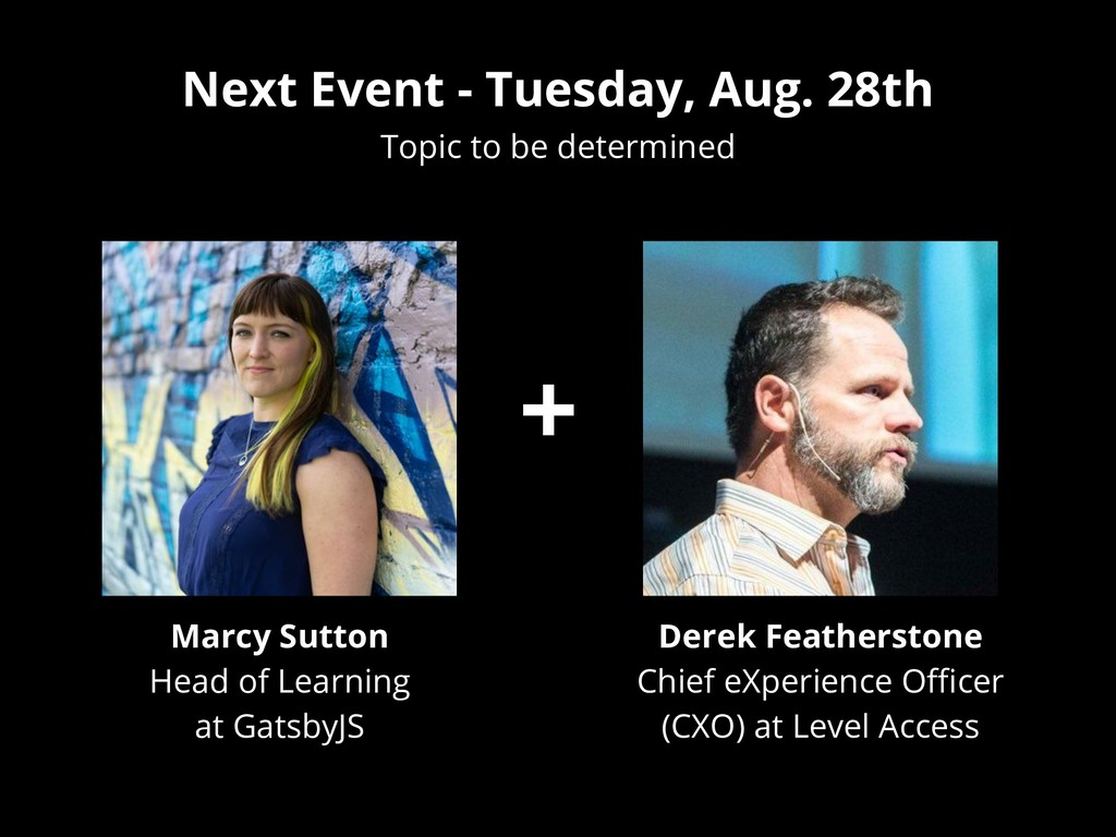 Next Event - Tuesday, Aug. 28th Topic to be det...