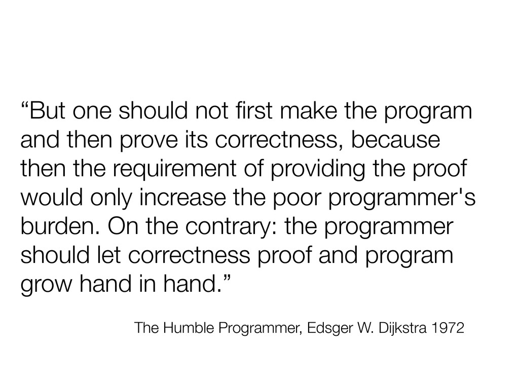 """But one should not first make the program and t..."