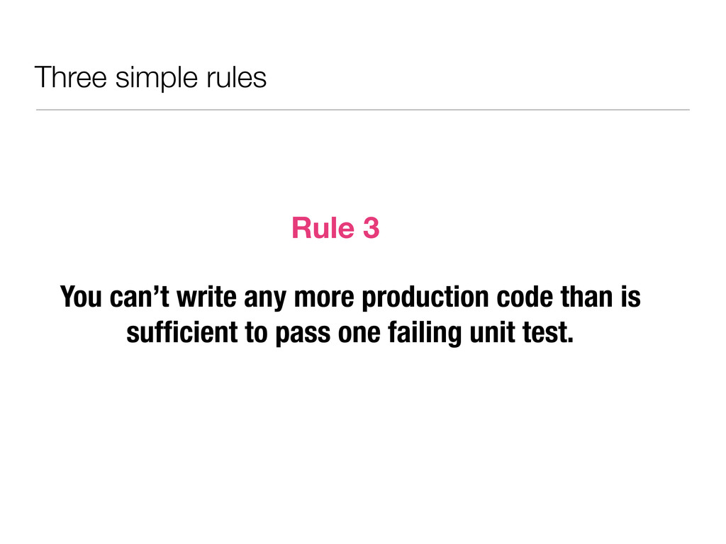 Three simple rules You can't write any more pro...