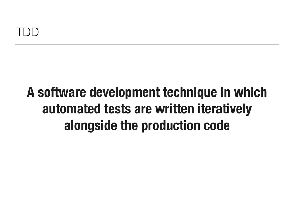 A software development technique in which autom...