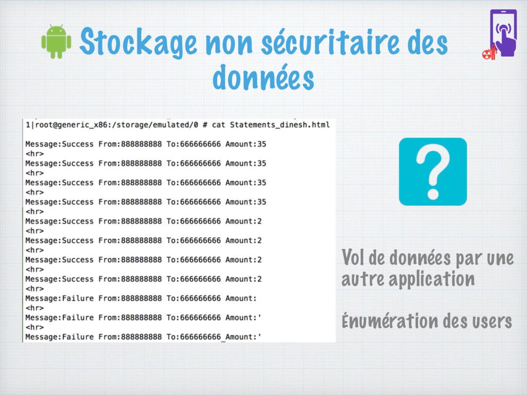 Stockage non sécuritaire des données Vol de don...