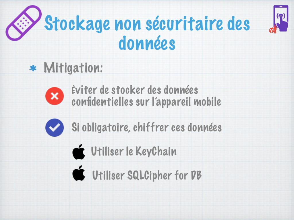 Stockage non sécuritaire des données Mitigation...