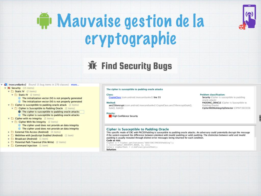 Mauvaise gestion de la cryptographie