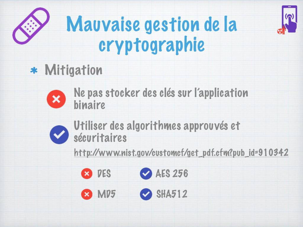 Mauvaise gestion de la cryptographie Mitigation...