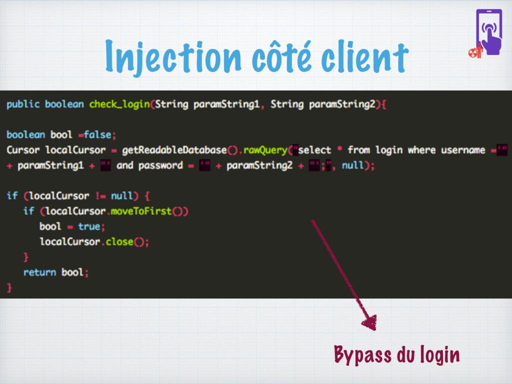 Injection côté client Bypass du login