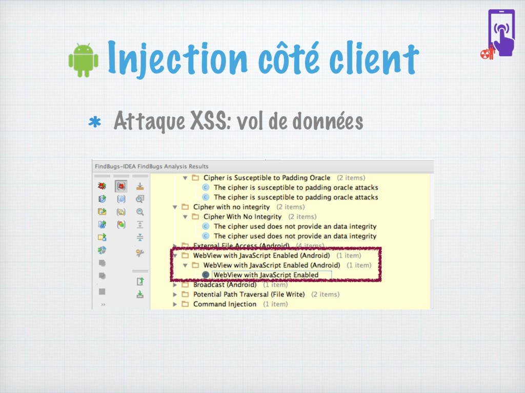 Injection côté client Attaque XSS: vol de donné...