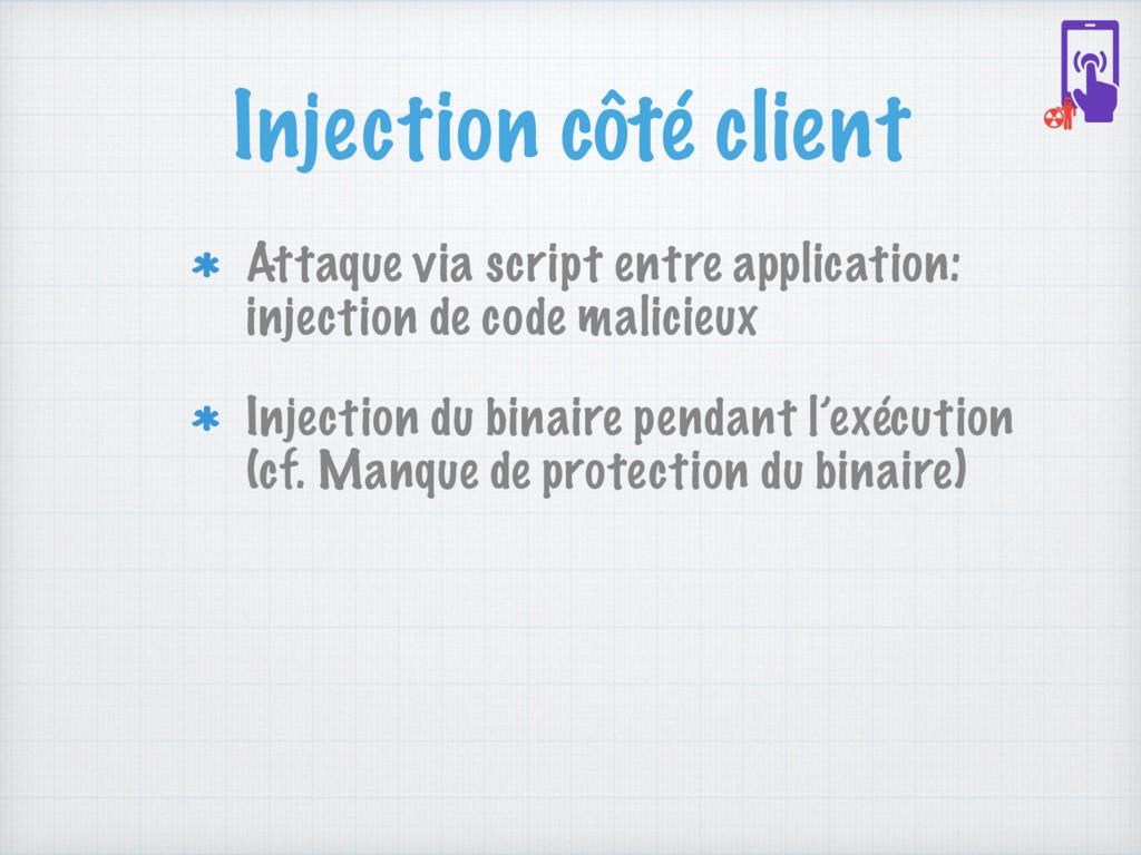Injection côté client Attaque via script entre ...
