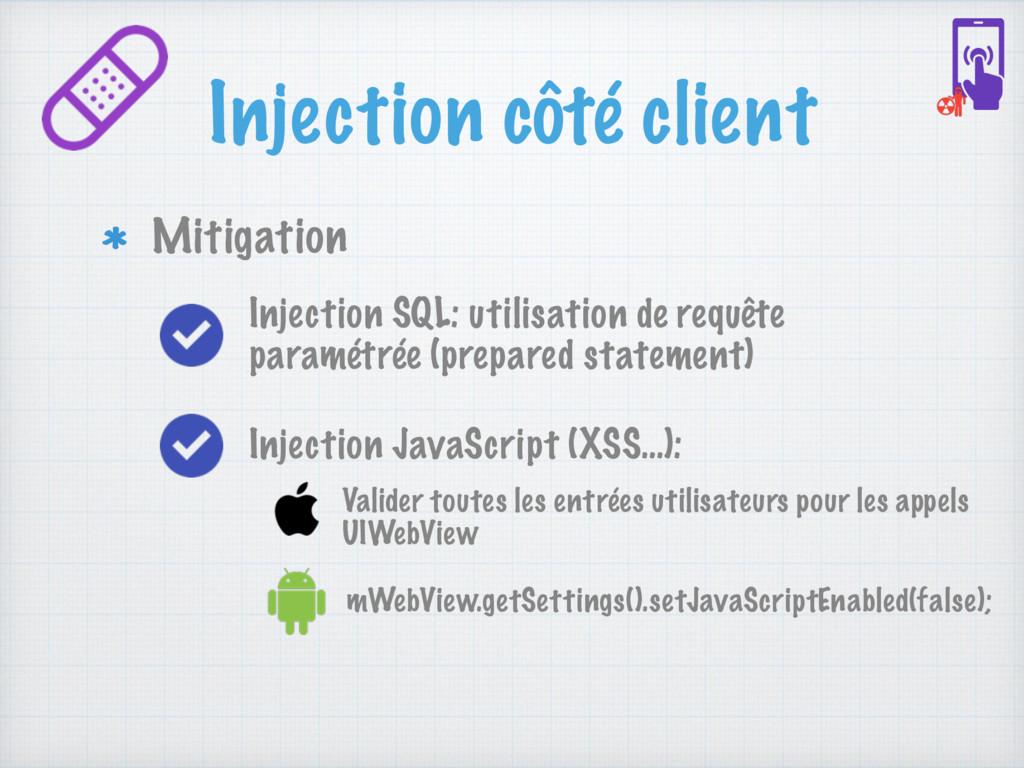 Injection côté client Mitigation Injection Java...