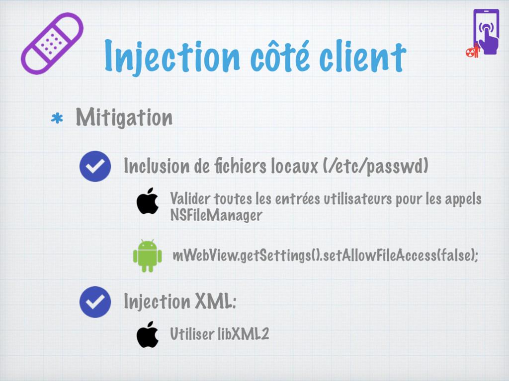 Injection côté client Mitigation mWebView.getSe...