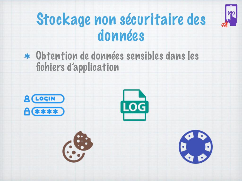 Stockage non sécuritaire des données Obtention ...