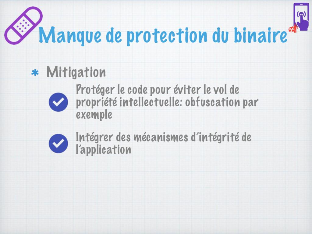 Manque de protection du binaire Mitigation Inté...