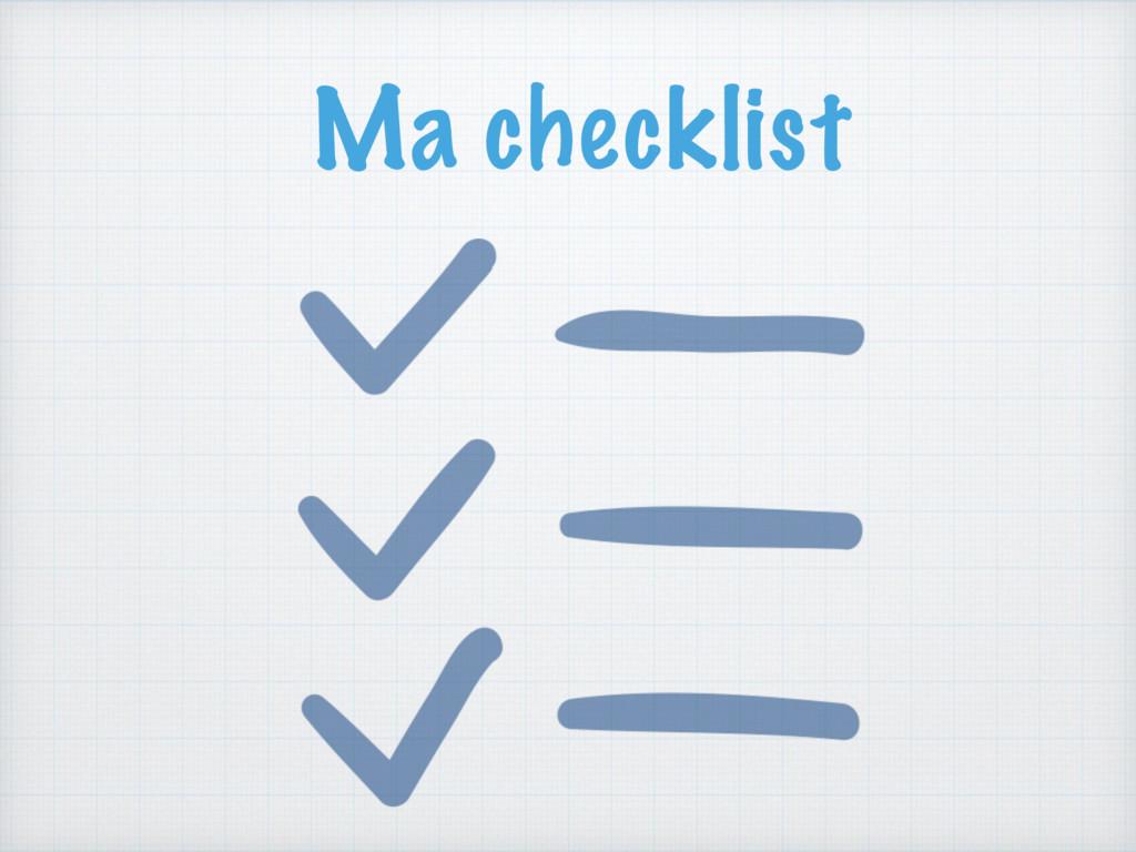 Ma checklist