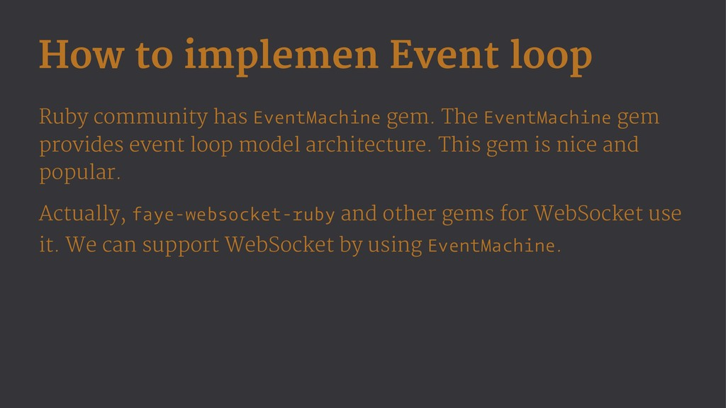 How to implemen Event loop Ruby community has E...