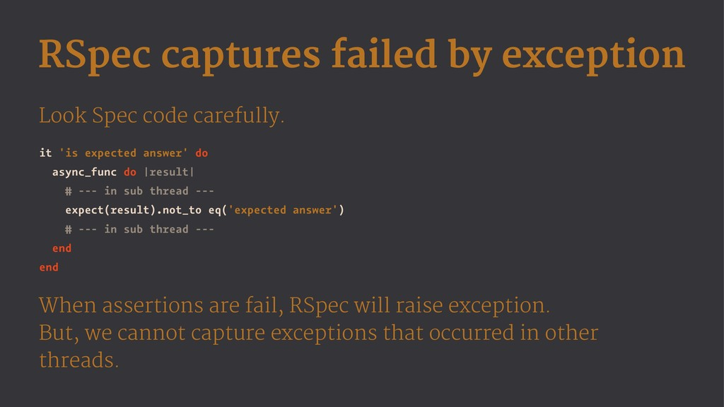 RSpec captures failed by exception Look Spec co...