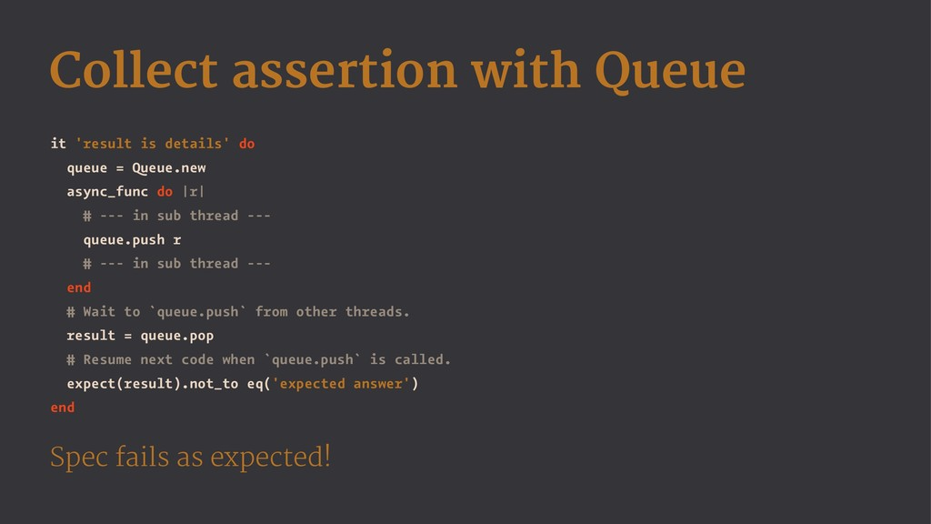Collect assertion with Queue it 'result is deta...