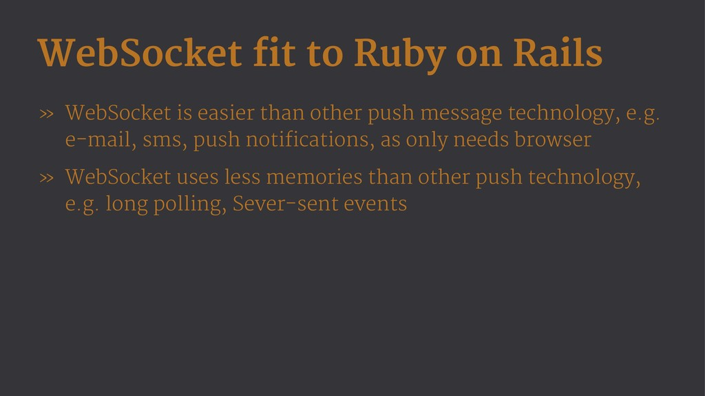 WebSocket fit to Ruby on Rails » WebSocket is e...
