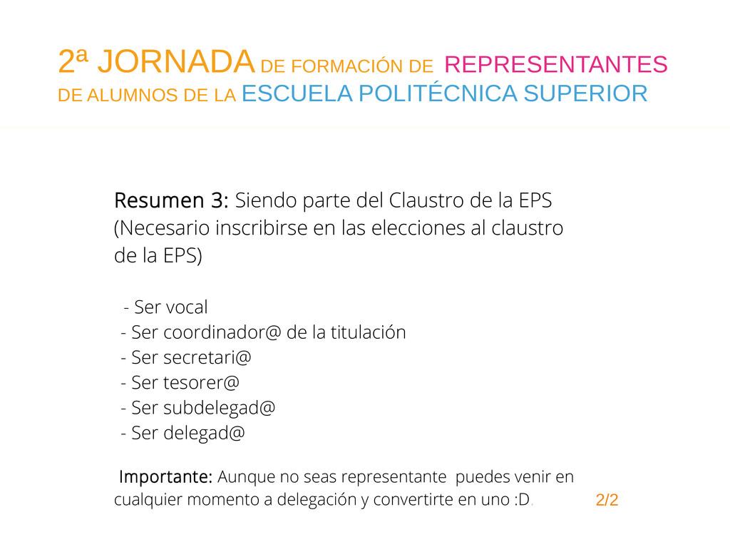 Resumen 3: Siendo parte del Claustro de la EPS ...