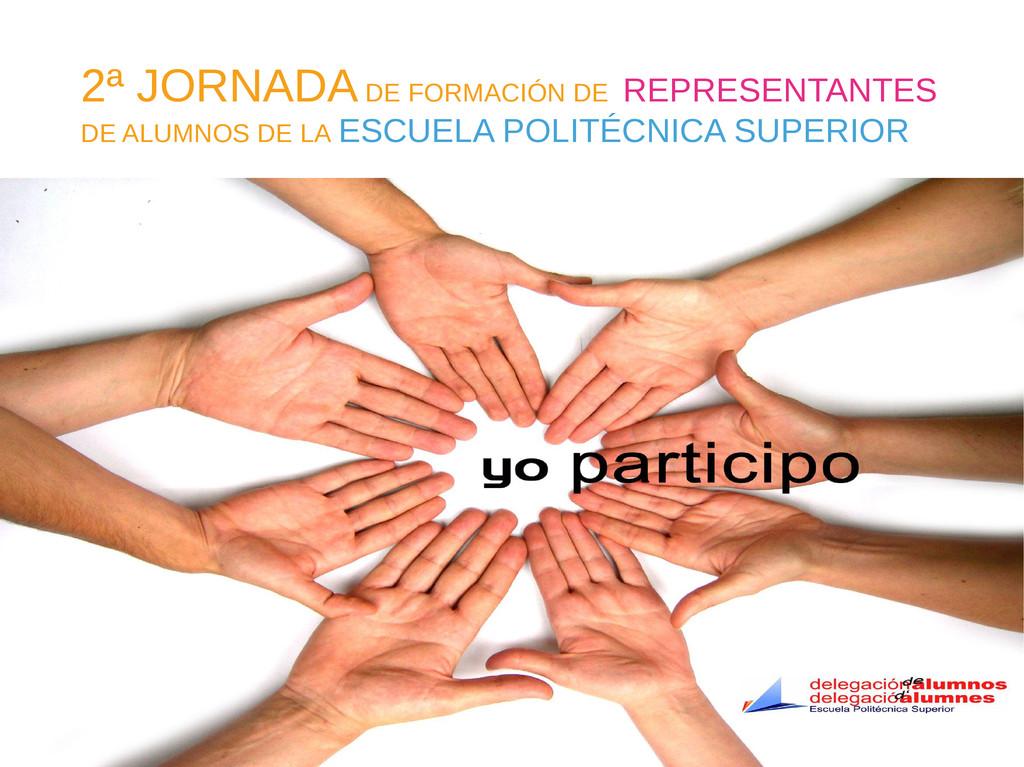 2ª JORNADA DE FORMACIÓN DE REPRESENTANTES DE AL...