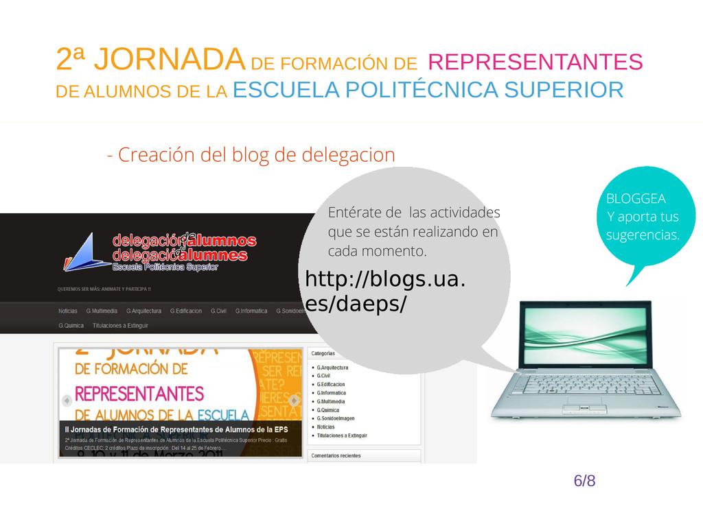 - Creación del blog de delegacion 6/8 2ª JORNAD...