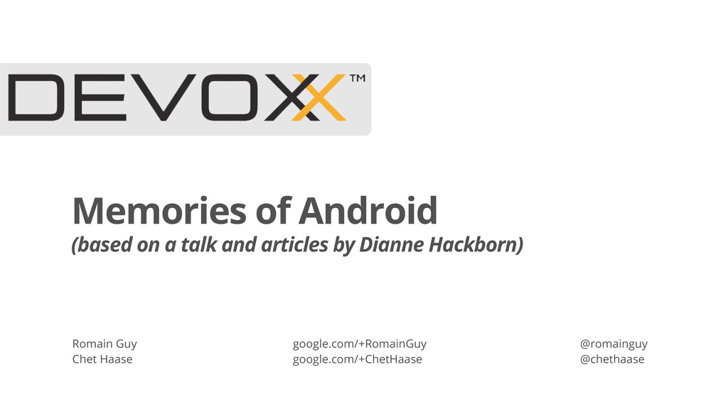 Memories of Android (based on a talk and articl...
