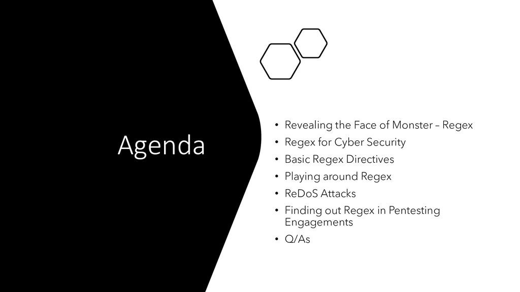 Agenda • Revealing the Face of Monster – Regex ...