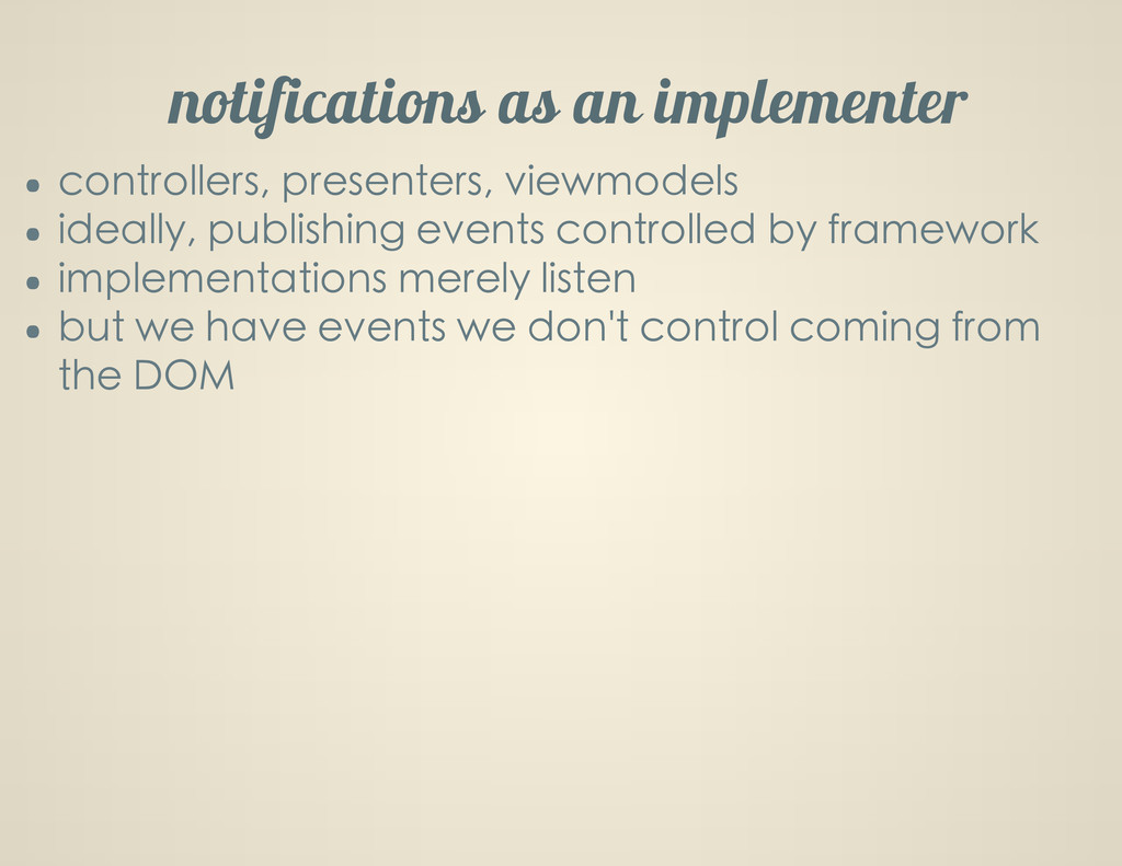 notifications as an implementer controllers, pr...