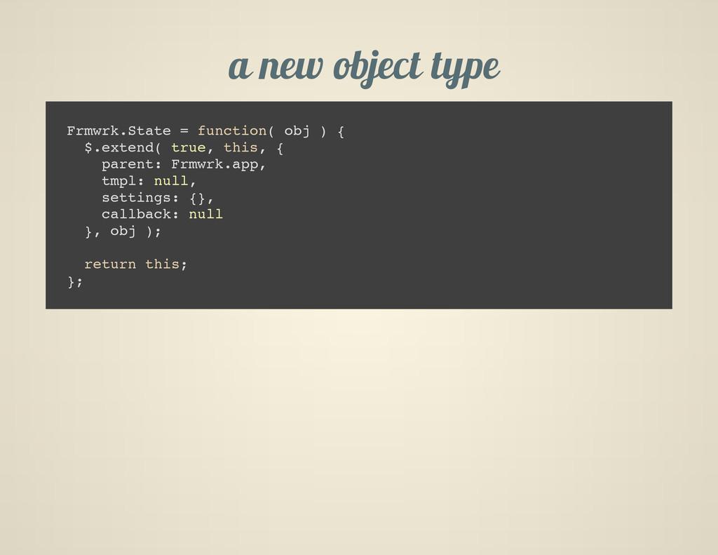 a new object type F r m w r k . S t a t e = f u...