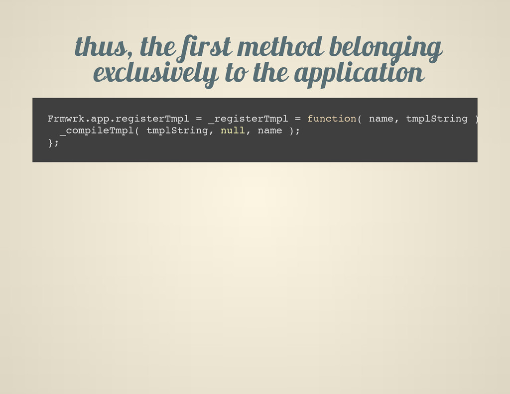 thus, the first method belonging exclusively to...