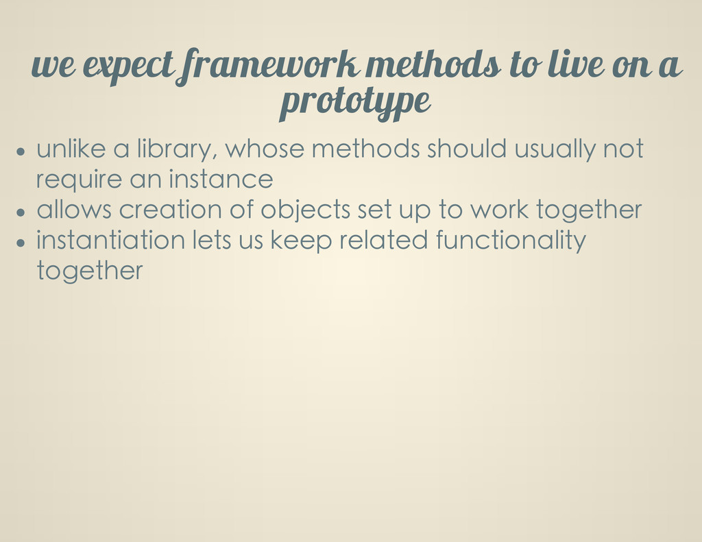 we expect framework methods to live on a protot...