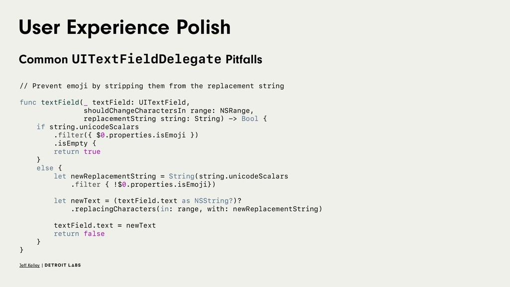 User Experience Polish Common UITextFieldDelega...