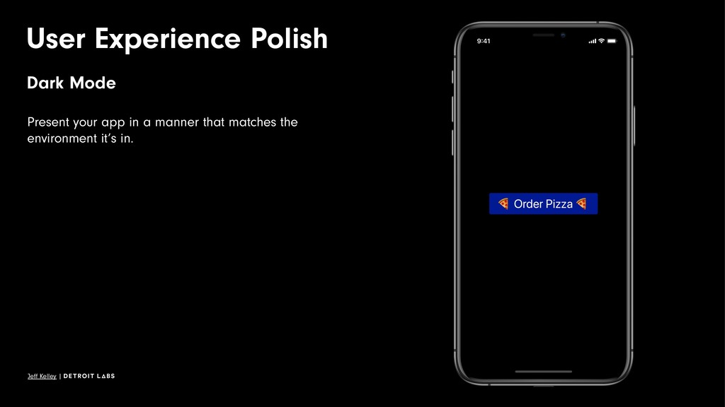 User Experience Polish Dark Mode Present your a...