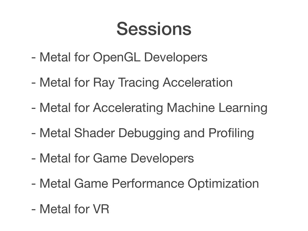 Sessions - Metal for Accelerating Machine Learn...