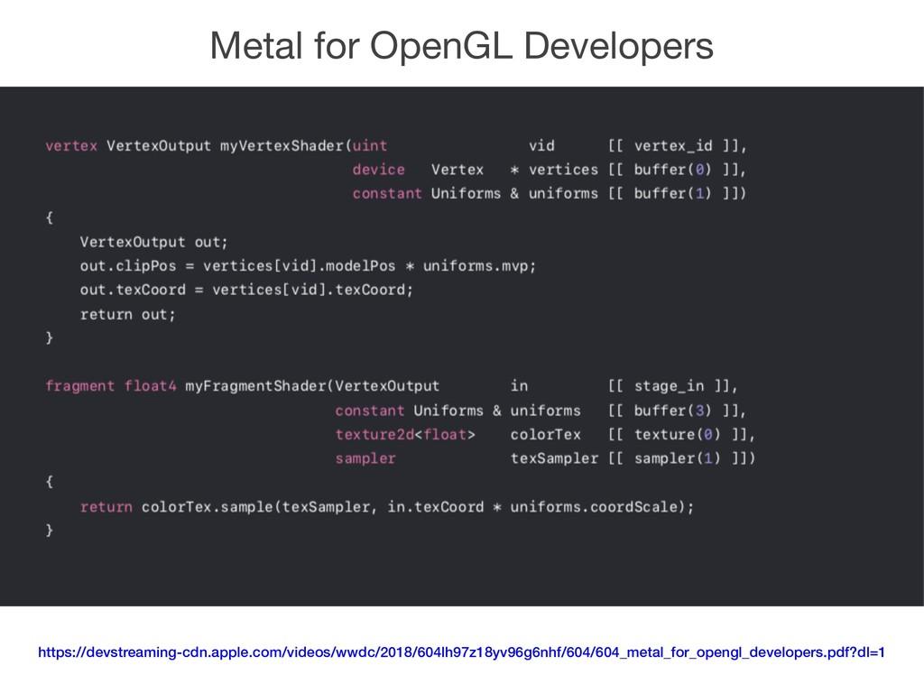 Metal for OpenGL Developers https://devstreamin...