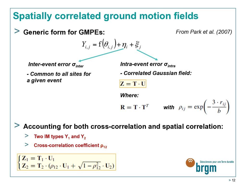 > 12 Spatially correlated ground motion fields ...
