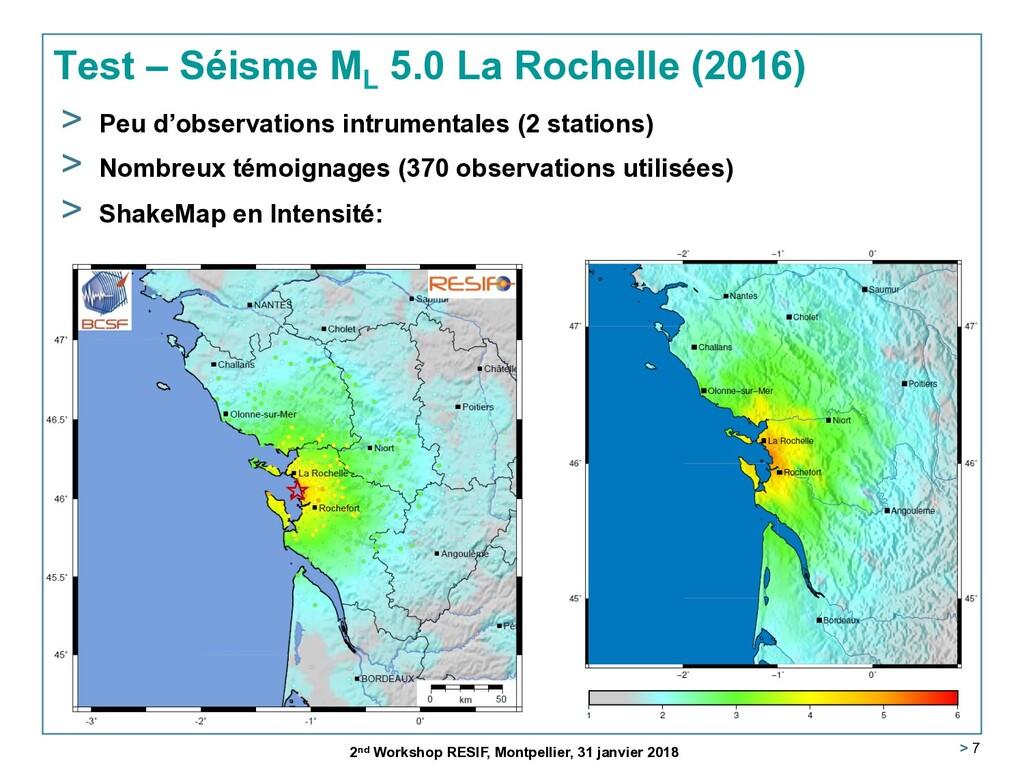 > 7 Test – Séisme ML 5.0 La Rochelle (2016) 2nd...