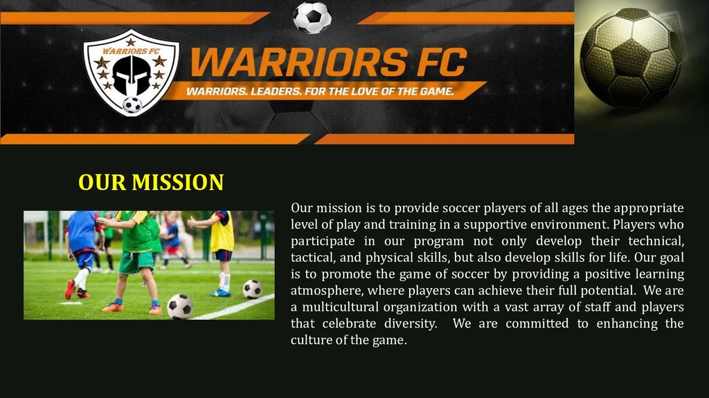OUR MISSION Our mission is to provide soccer pl...
