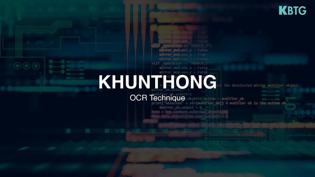 OCR Technique KHUNTHONG