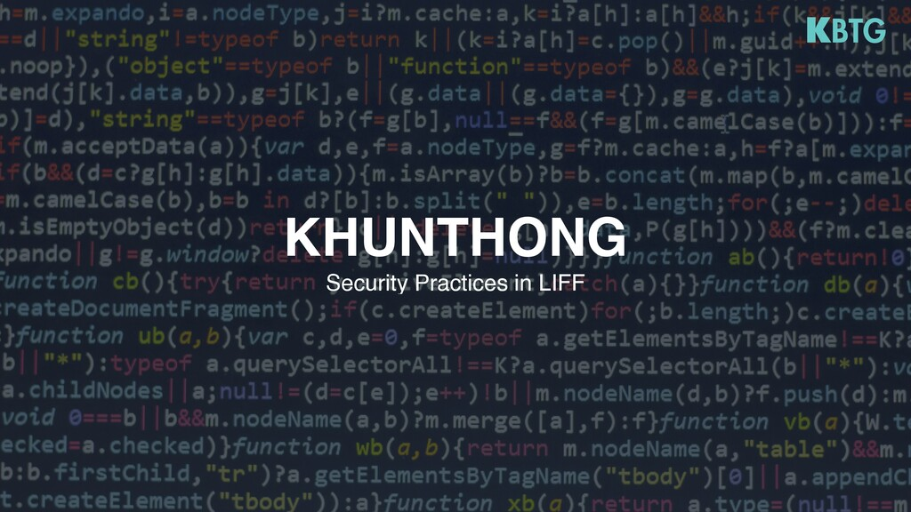 Security Practices in LIFF KHUNTHONG