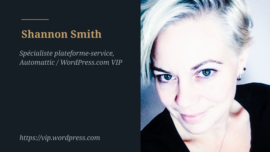 Shannon Smith https://vip.wordpress.com Spécial...
