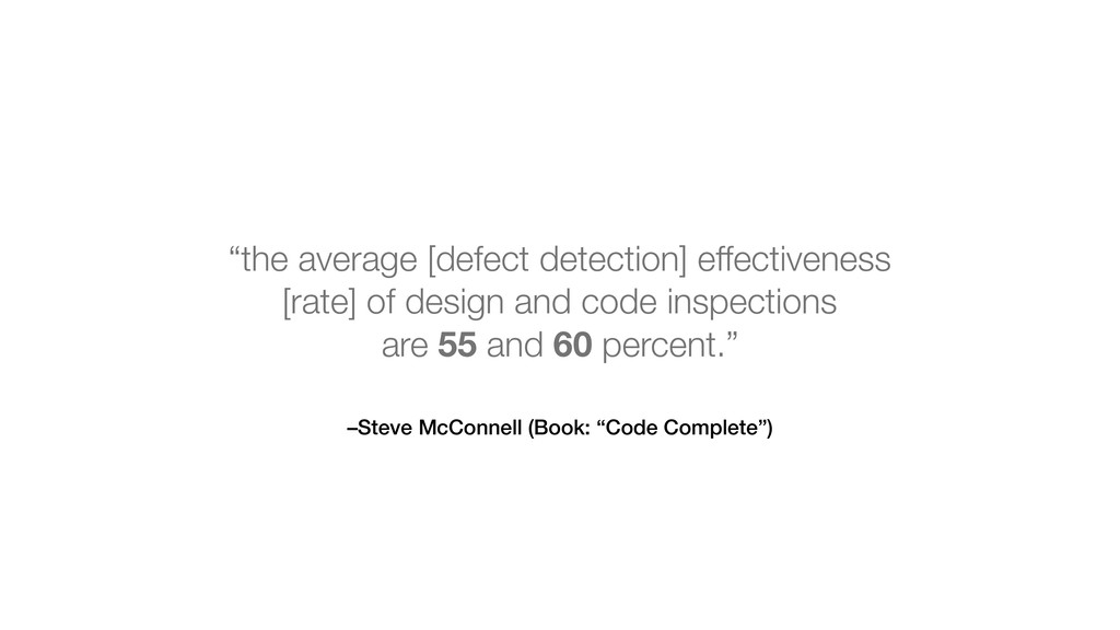 """–Steve McConnell (Book: """"Code Complete"""") """"the a..."""