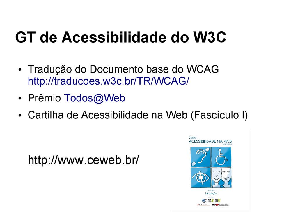 GT de Acessibilidade do W3C ● Tradução do Docum...